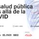 """Barcelona Salut y PRISA organizan una jornada científica abierta bajo el título """"La salud pública más allá de la covid"""""""